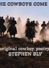 Cowboy poetry - When the Cowboys Come to Town by Stephen Bly