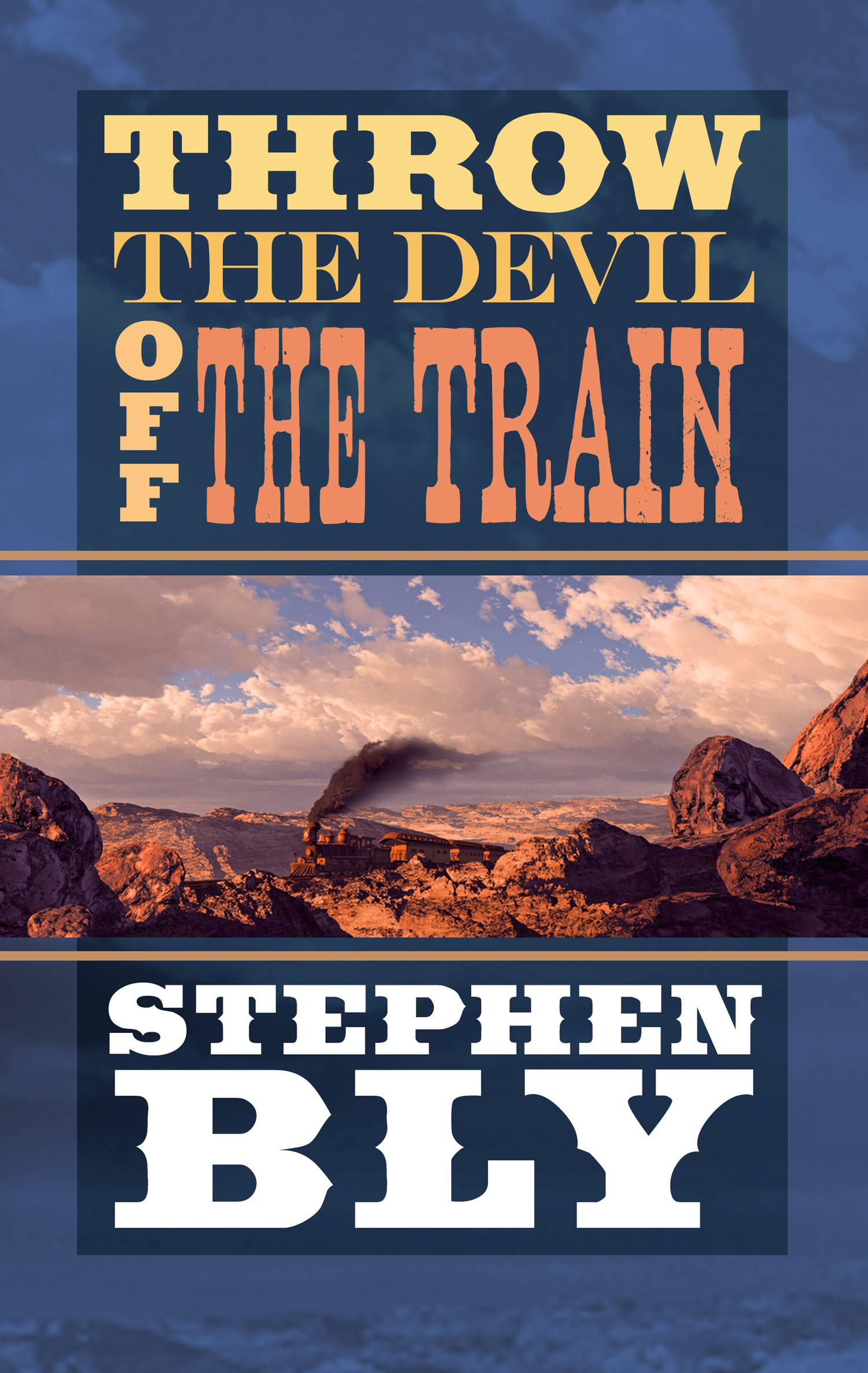 Throw The Devil Off The Train – Western Romance Novel