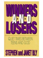 Tween devotional: Winners and Losers by Stephen Bly & Janet Chester Bly