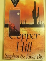 Copper Hill, Hidden West Series by Stephen Bly & Janet Chester Bly