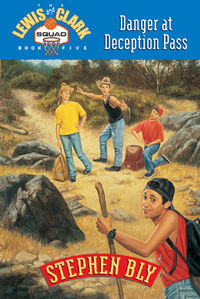 Danger at Deception Pass, Lewis Clark Squad Fiction For Kids