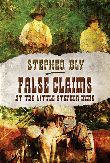 False Claims At The Little Stephen Mine, Stuart Brannon Series – western series book