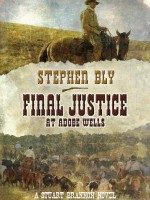 Audio Book Final Justice at Adobe Wells by Stephen Bly