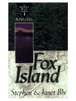 Fox Island, Hidden West Series by Stephen Bly & Janet Chester Bly