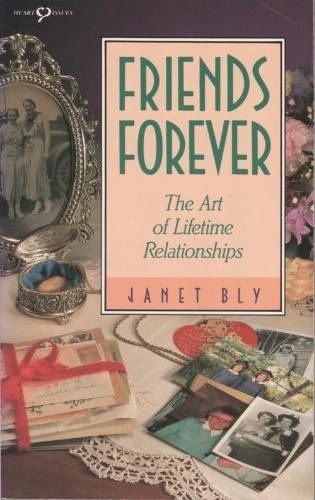 Friends Forever – The Art of Lifetime Relationships