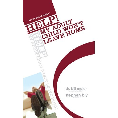 Help! My Adult Child Won't Leave Home – Family Life Booklet