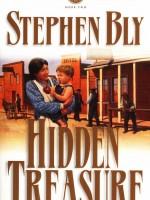 Historical novel series - Hidden Treasure by Stephen Bly