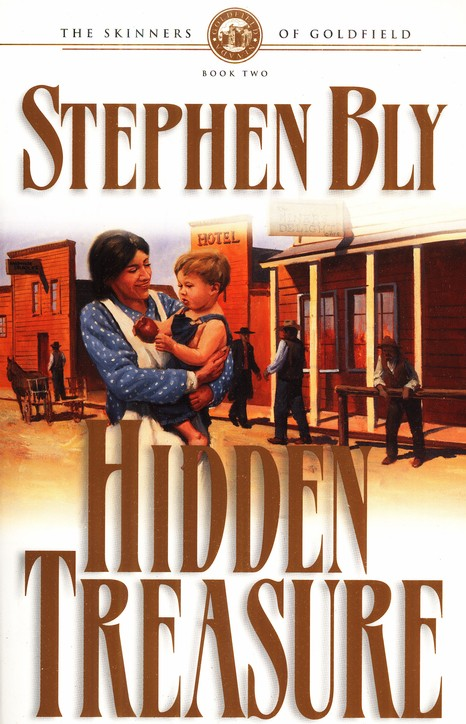 Hidden Treasure – Skinners of Goldfield Historical Novel Series