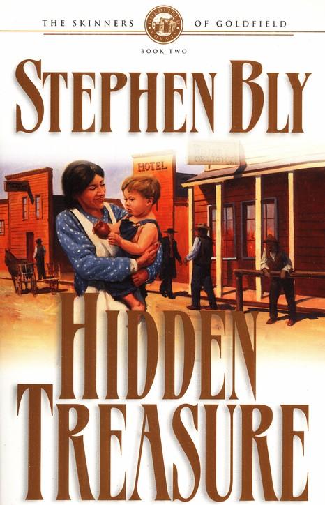 Hidden Treasure – Skinners of Goldfield Historical Novel Series