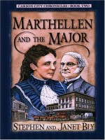 historical fiction cozy mystery series: Marthellen & The Major by Stephen & Janet Bly