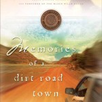 Contemporary western romance - Memories of a Dirt Road Town by Stephen Bly