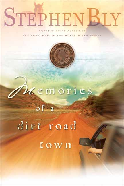 Memories of a Dirt Road Town, Horse Dreams Series – contemporary western romance