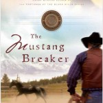 Cowboy romance fiction: The Mustang Breaker by Stephen Bly