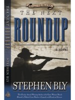 eBooks edition The Next Roundup, Fortunes of the Black Hills Series, by Stephen Bly