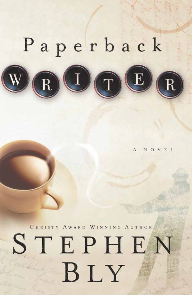 Bly Books - Paperback Writer, contemporary novel by Stephen Bly