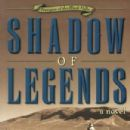 eBooks edition Shadow of Legends by Stephen Bly