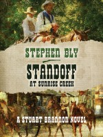 eBooks edition Standoff at Sunrise Creek by Stephen Bly