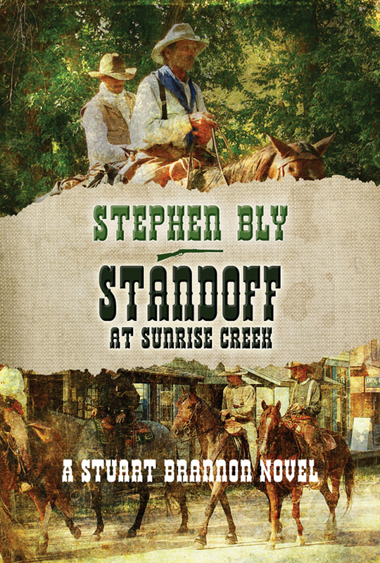 Standoff at Sunrise Creek, Stuart Brannon Series – Book Series Western