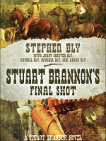 eBooks edition for Stuart Brannon's Final Shot by Stephen Bly