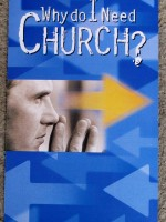 Need Church - Why? tract by Stephen Bly