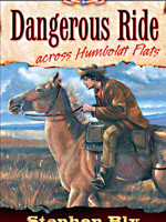 eBook Dangerous Ride Across Humboldt Flats by Stephen Bly