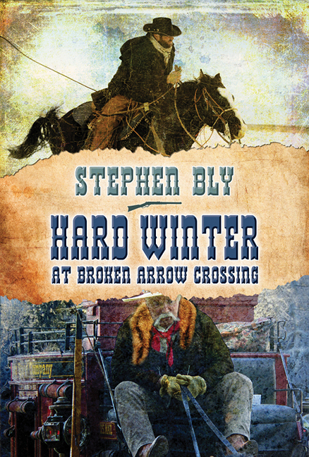 Hard Winter at Broken Arrow Crossing, Stuart Brannon Series