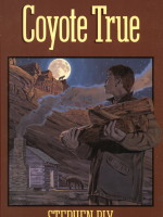 eBooks edition: Coyote True by Stephen Bly