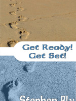 eBooks edition: Get Ready! Get Set! by Stephen Bly