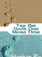 Ebooks Following Jesus Series: Try the Door One More Time by Stephen Bly