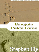 Ebooks edition: Bargain Price Fame by Stephen Bly