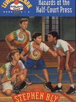 Ebooks edition: Hazards of the Half-Court Press by Stephen Bly