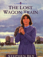 Ebooks edition: The Lost Wagon Train by Stephen Bly