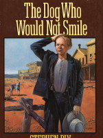 eBook edition: The Dog Who Would Not Smile by Stephen Bly