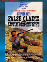Fiction Audio Books by Stephen Bly, False Claims at Little Stephen Mine