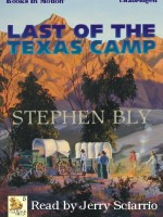 Fiction Audio Books Last of the Texas Camp by Stephen Bly