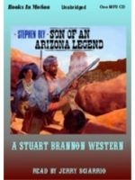 Fiction Audio Books by Stephen Bly, Son of an Arizona Legend