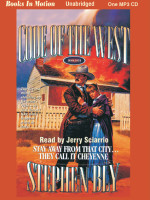Fiction Audio Books by Stephen Bly, Stay Away From That City Cheyenne