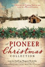 Christmas Stories: A Pioneer Christmas Collection