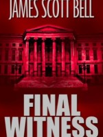 Shane movie blogger James Scott Bell's Final Witness