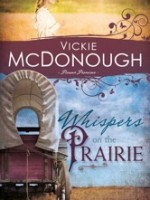 Prairie Promises - Whispers on the Prairie by Vickie McDonough