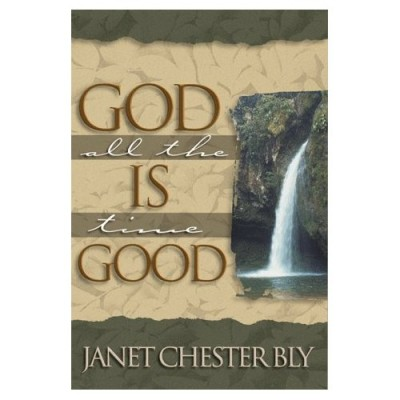 God Is Good All The Time – Real Life Stories