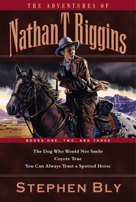 You Can Always Trust A Spotted Horse, Book 3, Nathan T. Riggins Series