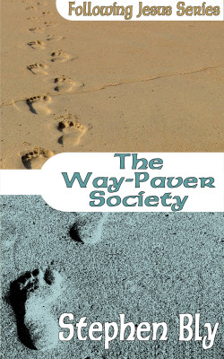 The Way-Paver Society, Following Jesus Series, eBooklet 1