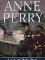 Anne Perry mysteries: Dark Assassin