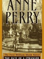 Anne Perry Mysteries: The Face of a Stranger