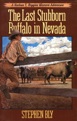 The Last Stubborn Buffalo in Nevada, Book 4, Nathan T. Riggins Series