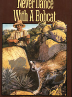 Ebooks edition: Never Dance With a Bobcat by Stephen Bly
