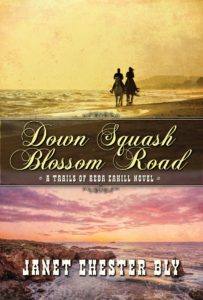 Book tour giveaways for Down Squash Blossom Road by Janet Chester Bly