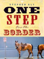 Cowboy romance comedy One Step Over the Border by Stephen Bly