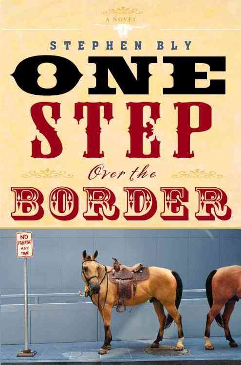 One Step Over The Border – Cowboy Adventure Romantic Comedy